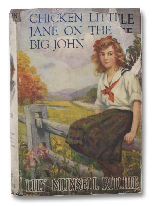 Image for Chicken Little Jane on the Big John (Chicken Little Jane Series, Book 2)