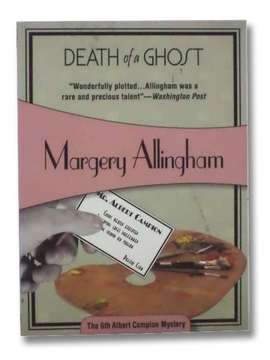 Image for Death of a Ghost (The 6th Albert Campion Mystery)