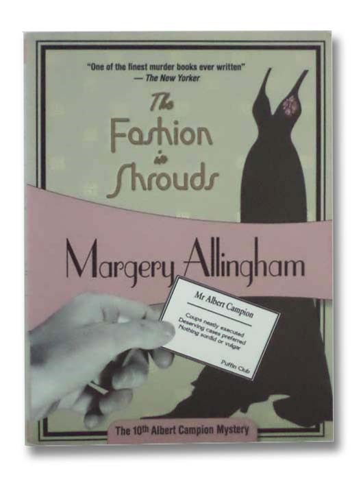 Image for The Fashion in Shrouds (The 10th Albert Campion Mystery)