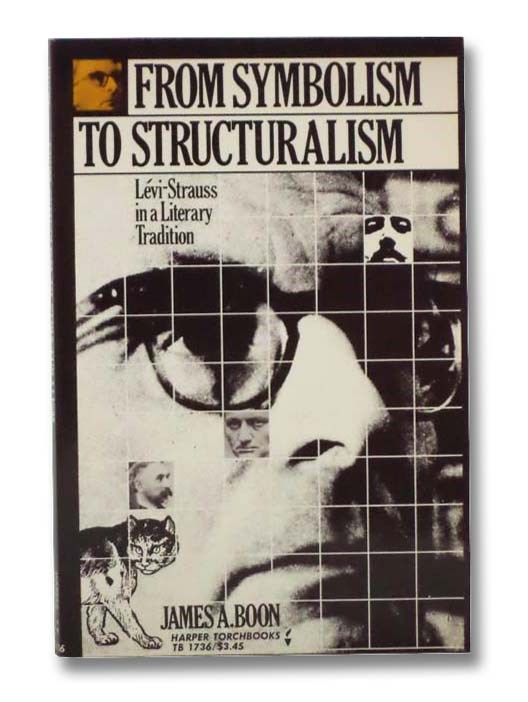 Image for From Symbolism To Structuralism: Levi-Strauss in a Literary Tradition