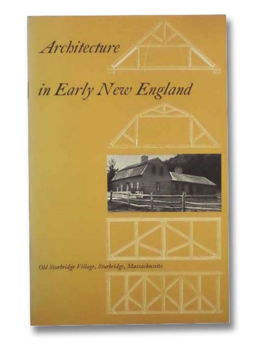 Image for Architecture in Early New England (Old Sturbridge Village Booklet Series, No. 7)