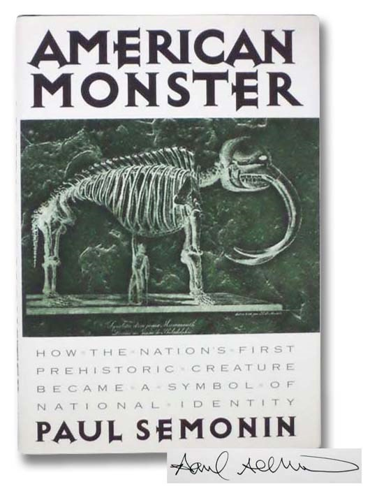 Image for American Monster: How the Nation's First Prehistoric Creature Became a Symbol of National Identity