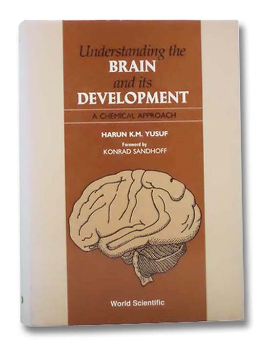 Image for Understanding the Brain and Its Development: A Chemical Approach