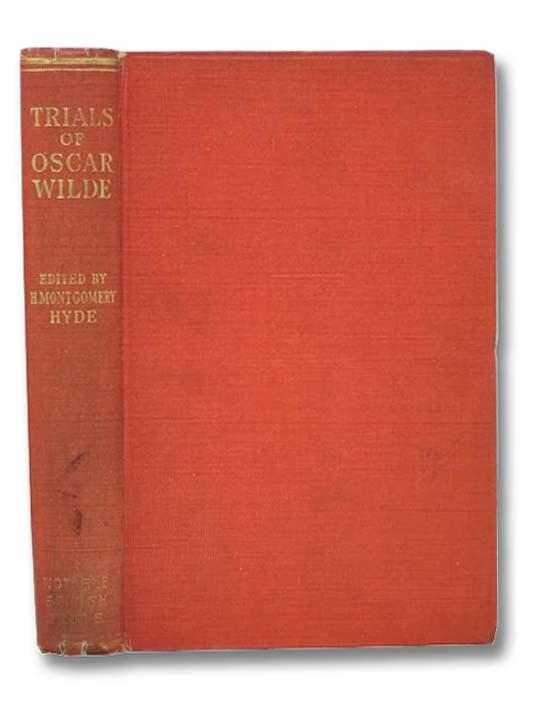 Image for The Trials of Oscar Wilde: Regina (Wilde) v. Queensberry, Regina v. Wilde and Taylor (Notable British Trials Series)