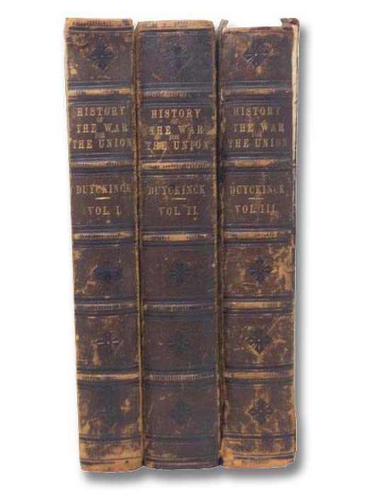Image for History of the War of the Union, Civil, Military & Naval, in Three Volumes
