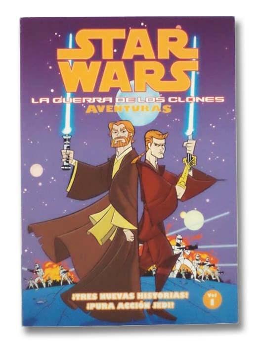 Image for Star Wars: La Guerra De Los Clones Aventuras, Volume 1 (Star Wars: Clone Wars Adventures Volume 1) (Star Wars Adventures) [Spanish Text]