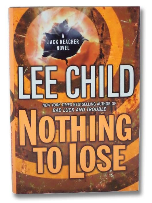 Image for Nothing to Lose (Jack Reacher No. 12)