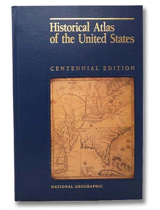 Image for Historical Atlas of the United States (Centennial Edition)