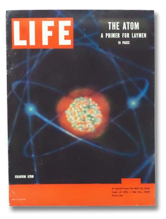 Image for LIFE: The Atom, a Primer for Laymen