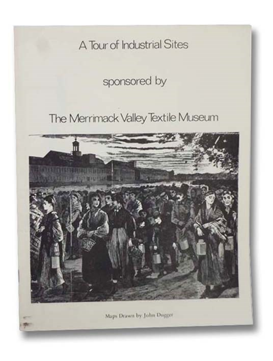 Image for A Tour of Industrial Sites, Sponsored by The Merrimack Valley Textile Museum