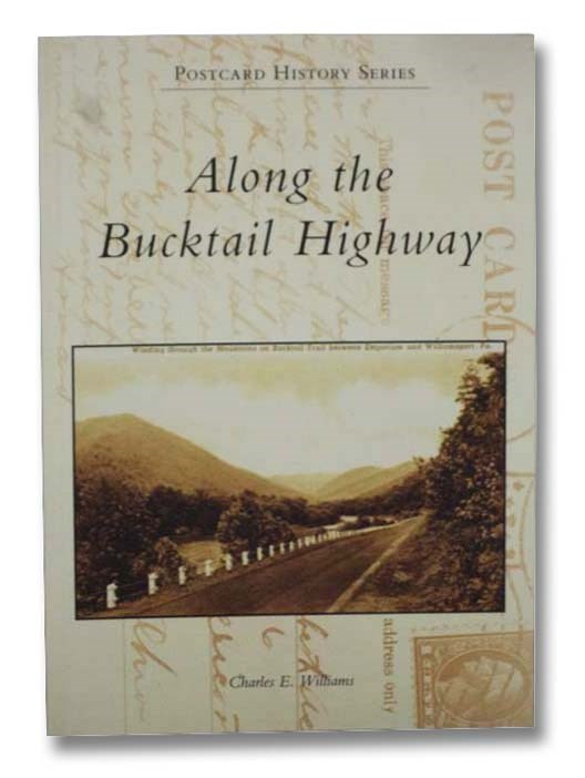 Image for Along the Bucktail Highway (Postcard History Series)
