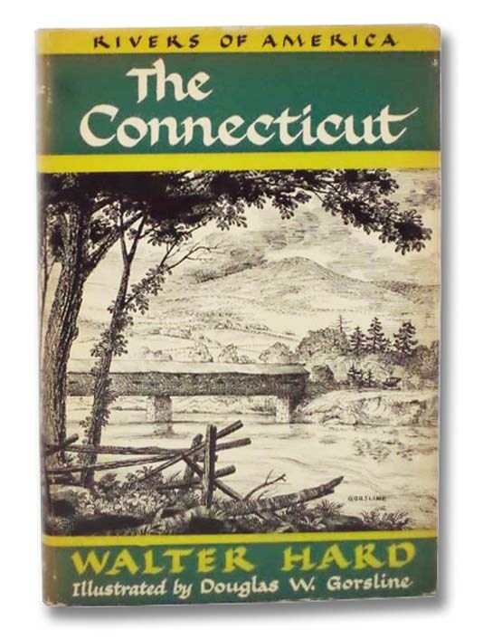 Image for The Connecticut (The Rivers of America Series)