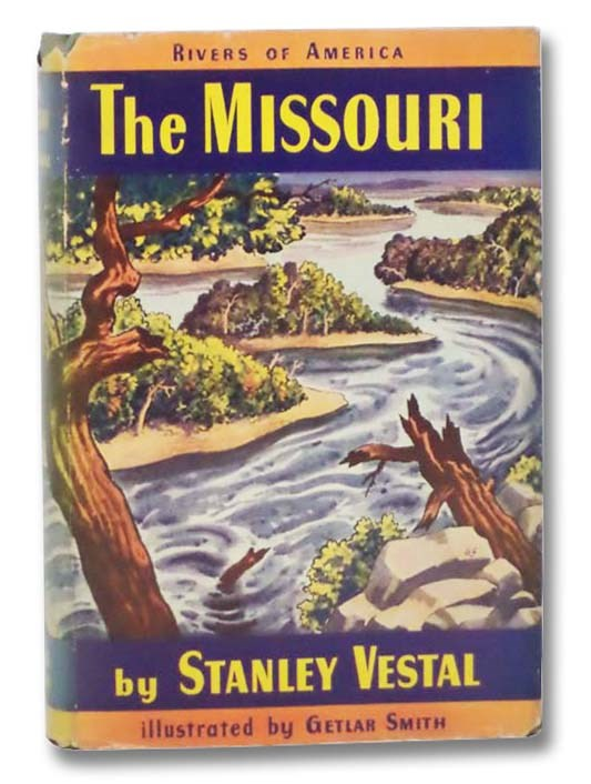 Image for The Missouri (The Rivers of America Series)