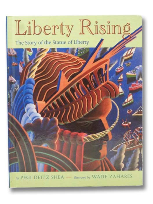 Image for Liberty Rising: The Story of the Statue of Liberty