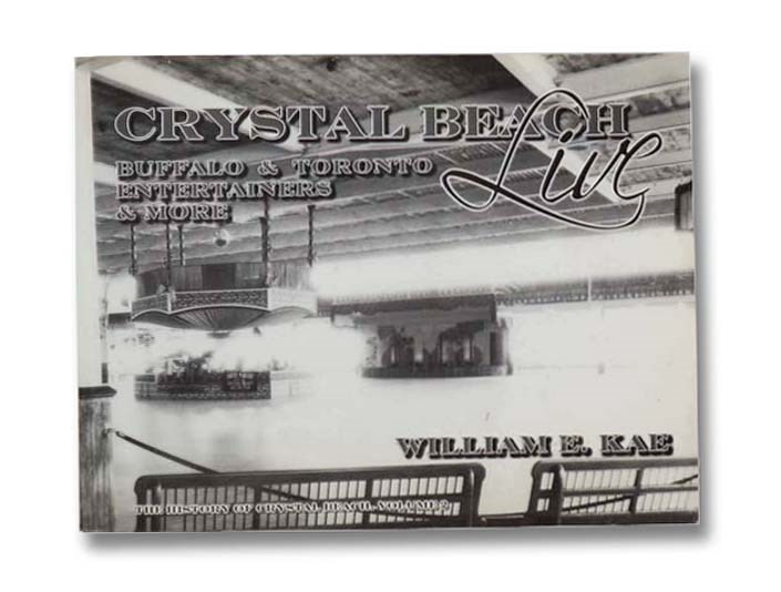 Image for Crystal Beach Live: Buffalo & Toronto Entertainers & More (The History of Crystal Beach, Volume 2)