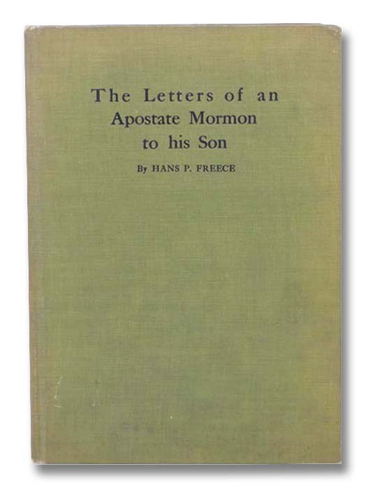 Image for The Letters of an Apostate Mormon to His Son
