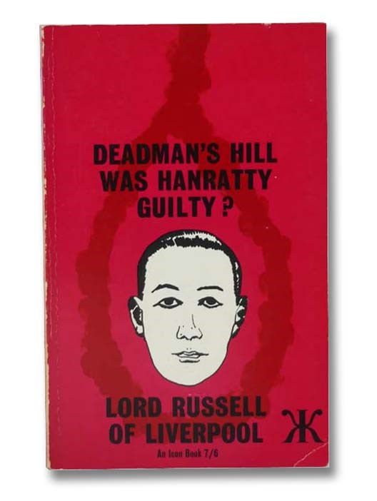 Image for Deadman's Hill: Was Hanratty Guilty?