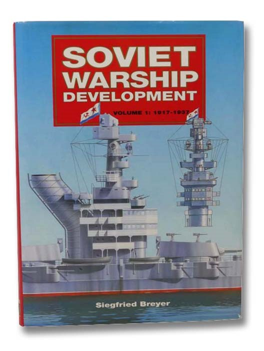 Image for Soviet Warship Development, Volume One: 1917-1937 [1]