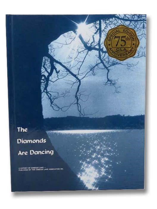 Image for The Diamonds Are Dancing: A History of Conesus Lake