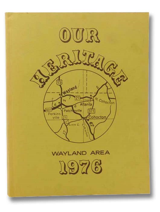 Image for Our Heritage: Wayland Area, 1976