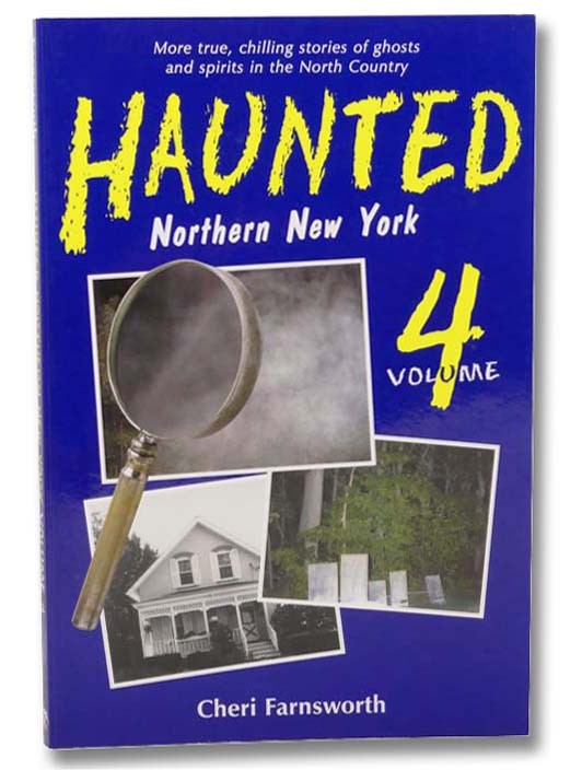 Image for Haunted Northern New York Volume 4