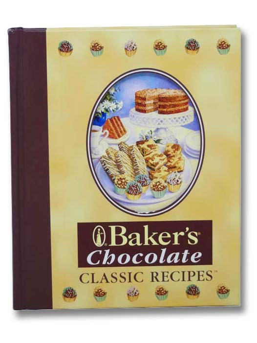 Image for Baker's Chocolate (Classic Recipes)