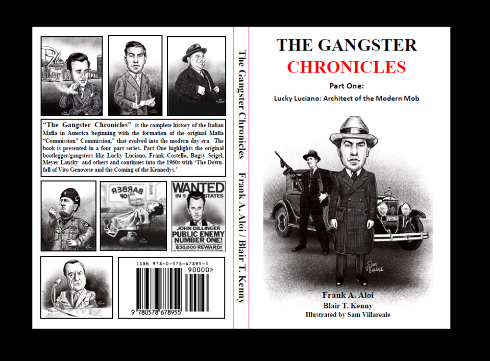 Image for The Gangster Chronicles Part One [1] - Lucky Luciano: Architect of the Modern Mob