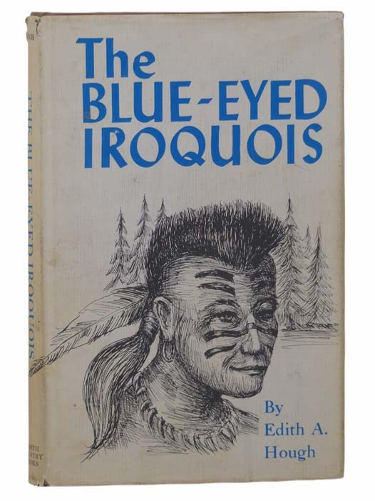 Image for The Blue-Eyed Iroquois