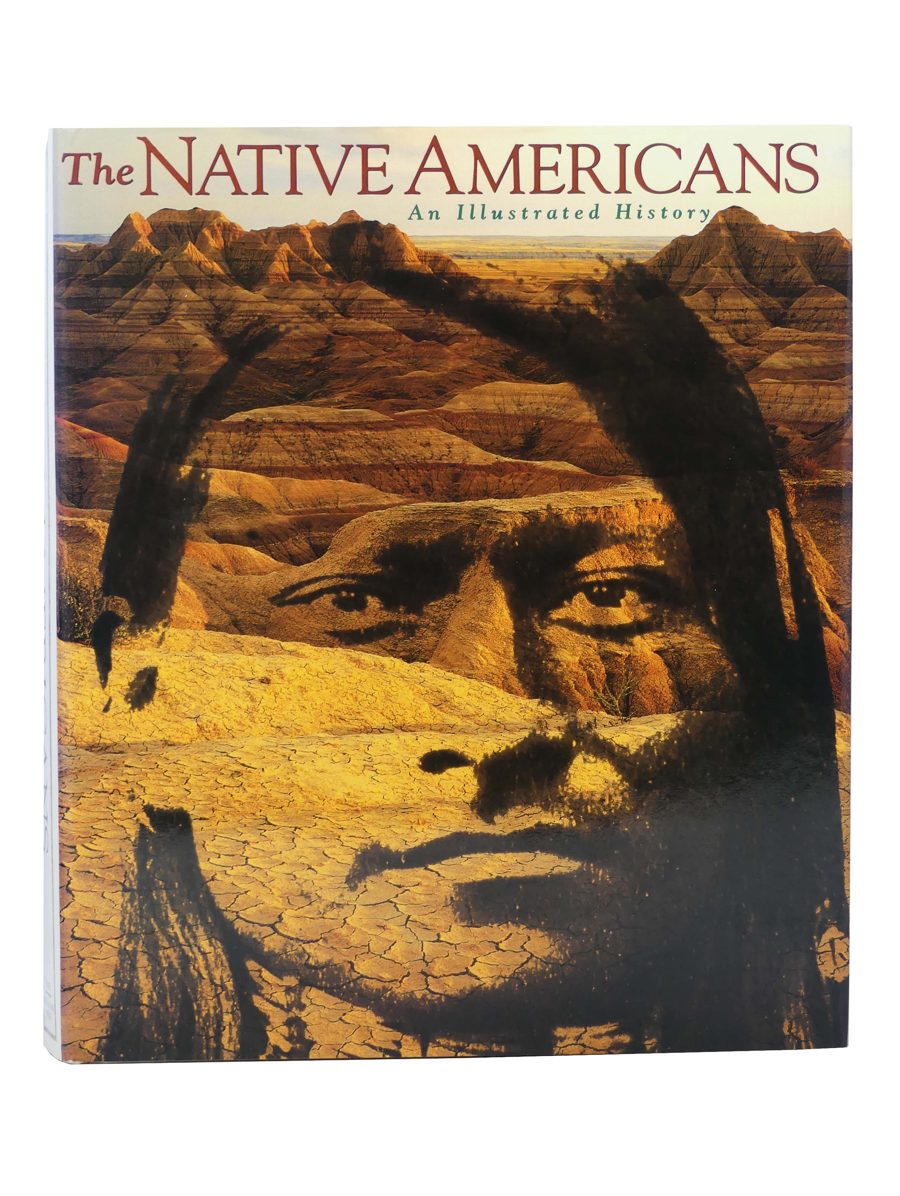 Image for The Native Americans: An Illustrated History