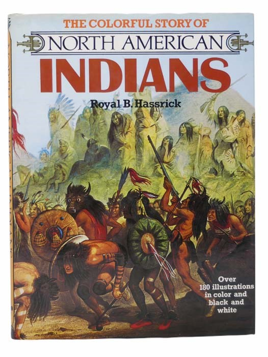 Image for The Colorful Story of North American Indians