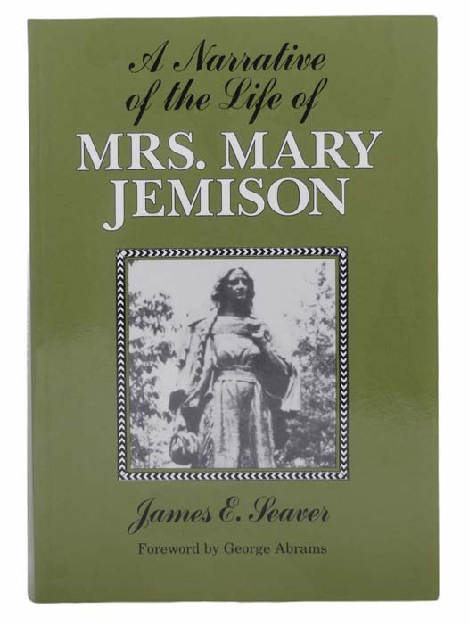Image for A Narrative of the Life of Mrs. Mary Jemison (The Iroquois and Their Neighbors Series)
