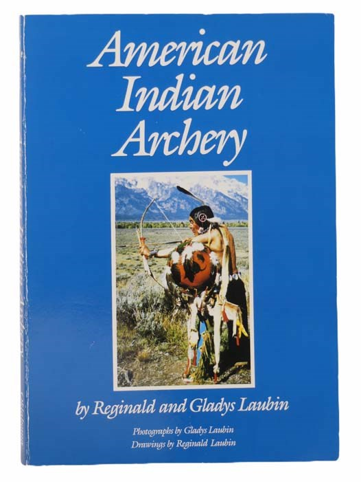 Image for American Indian Archery (The Civilization of the American Indian Series 154)