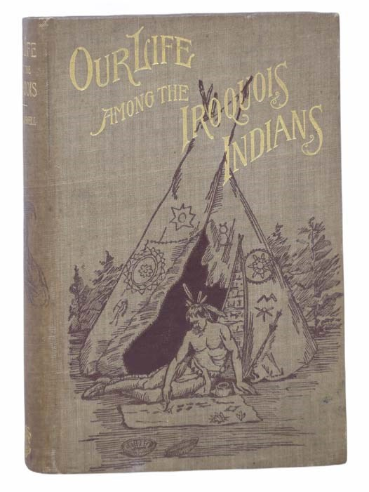 Image for Our Life among the Iroquois Indians
