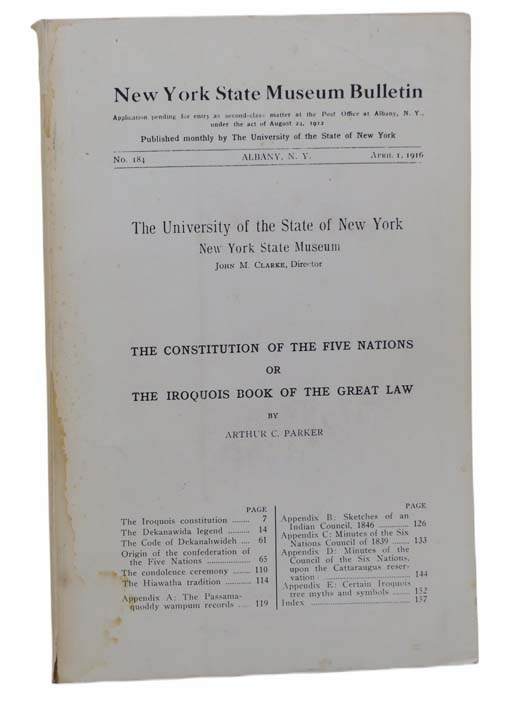 Image for The Constitution of the Five Nations; or, The Iroquois Book of the Great Law (New York State Museum Bulletin No. 184, April 1, 1916)