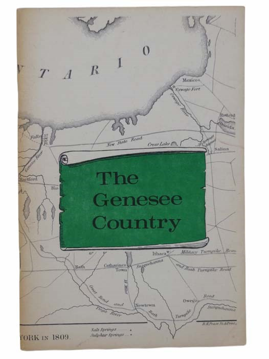 Image for The Genesee Country and Especially the Story of Castile: An Affectionate Essay