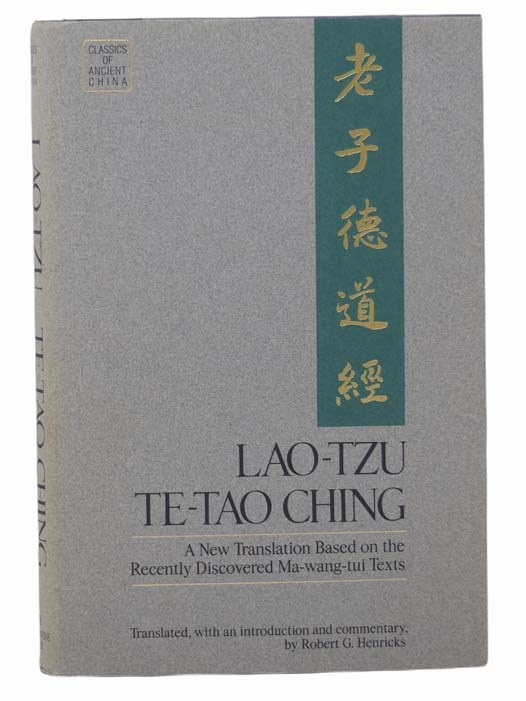 Image for Lao-Tzu Te-Tao Ching: A New Translation Based on the Recently Discovered Ma-Wang-Tui Texts (Classics of Ancient China)