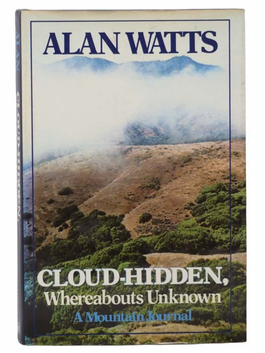 Image for Cloud-Hidden, Whereabouts Unknown: A Mountain Journal