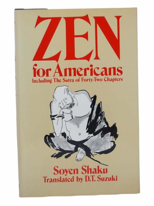 Image for Zen for Americans: Including The Sutra of Forty-Two Chapters (An Unabridged Reprint of the 1913 Edition Entitled Sermons of a Buddhist)