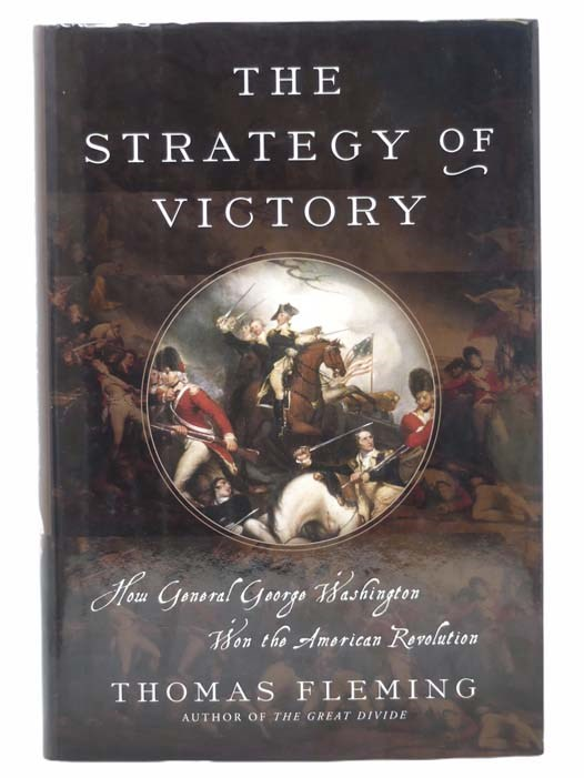 Image for The Strategy of Victory: How General George Washington Won the American Revolution