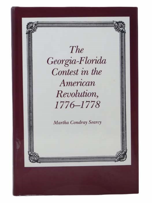 Image for The Georgia-Florida Contest in the American Revolution, 1776-1778