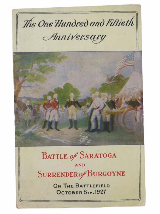 Image for One Hundred Fiftieth Anniversary of the Battle of Saratoga and the Surrender of Burgoyne
