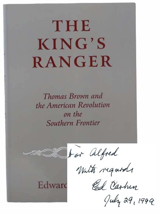 Image for The King's Ranger: Thomas Brown and the American Revolution on the Southern Frontier