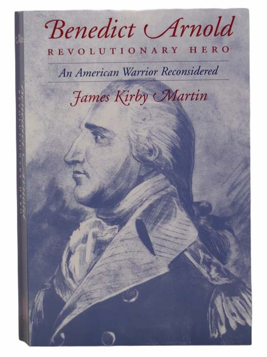 Image for Benedict Arnold: Revolutionary Hero - An American Warrior Reconsidered