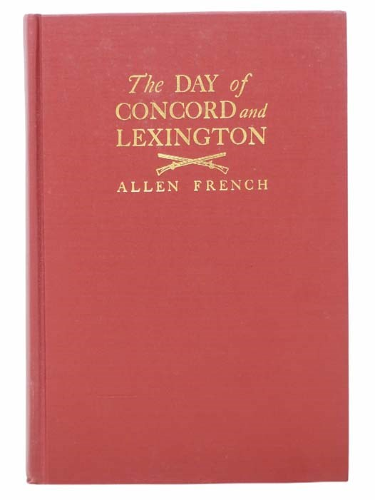 Image for The Day of Concord and Lexington: The Nineteenth of April, 1775
