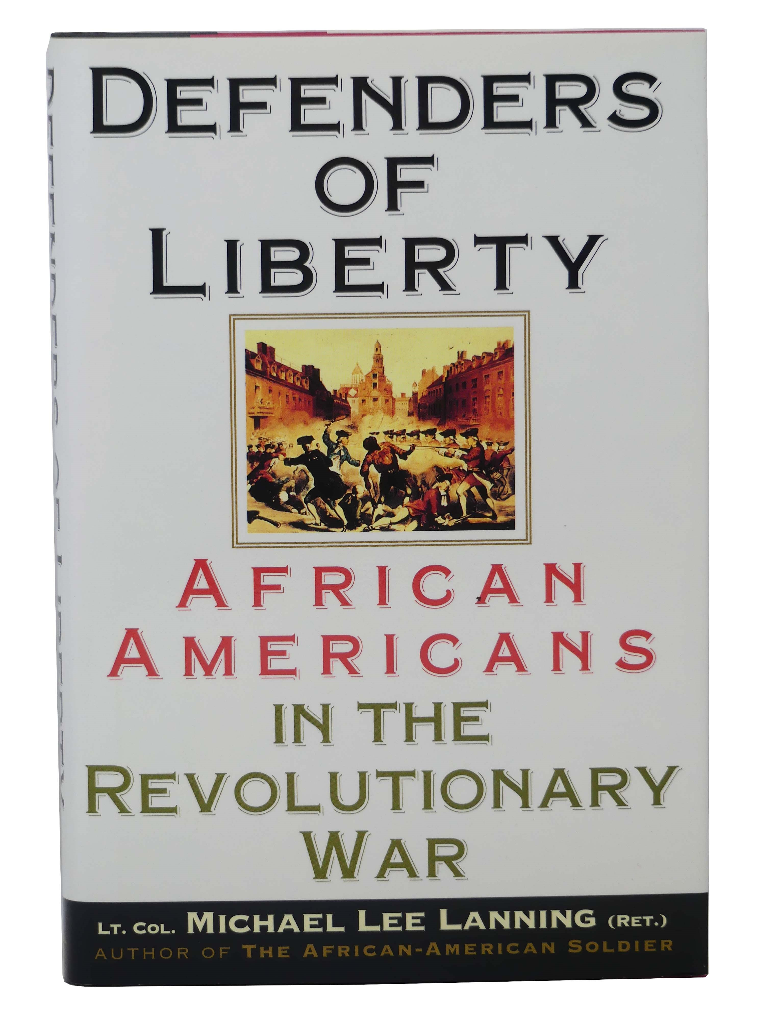 Image for Defenders of Liberty: African Americans in the Revolutionary War
