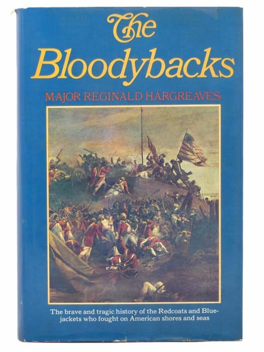 Image for The Bloodybacks: The British Serviceman in North America and the Caribbean 1655-1783 [Servicemen]