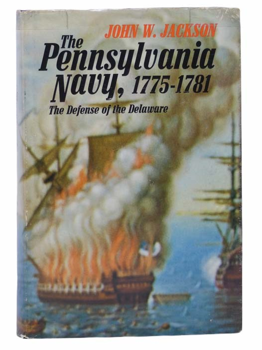 Image for The Pennsylvania Navy, 1775-1781: The Defense of the Delaware