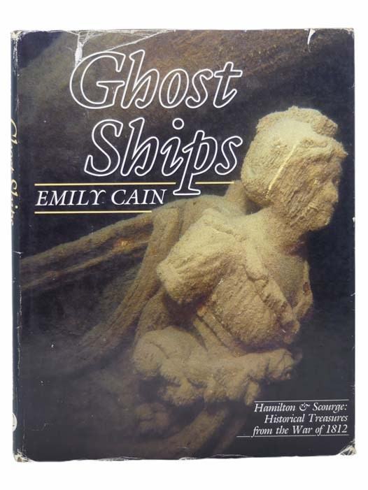 Image for Ghost Ships - Hamilton & Scourge: Historical Treasures from the War of 1812