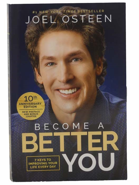 Image for Become A Better You: 7 Keys to Improving Your Life Every Day (10th Anniversary Edition)