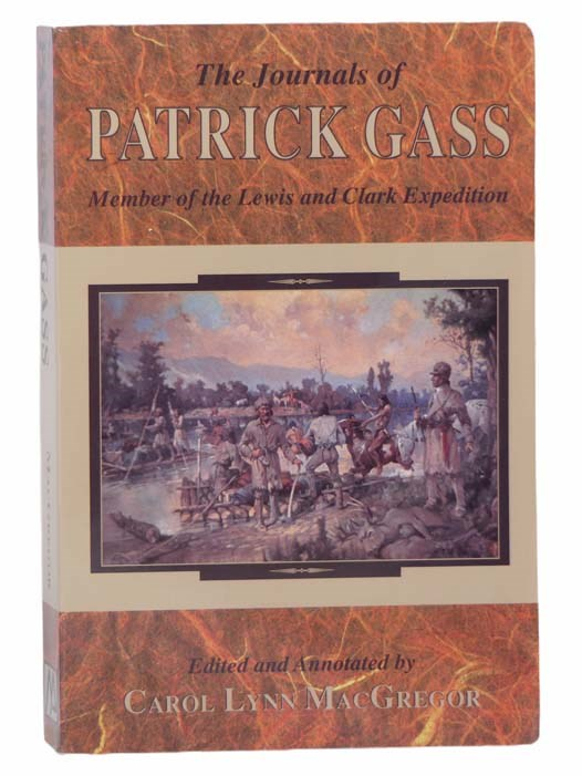 Image for The Journals of Patrick Gass: Member of the Lewis and Clark Expedition